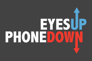Eyes Up Phone Down Distracted Driving Campaign logo