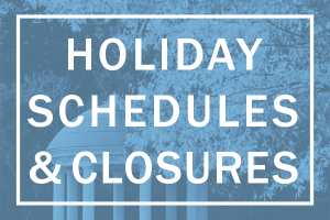Holiday Schedules & Closures
