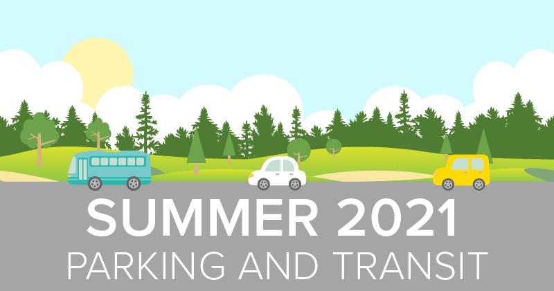 Spring 2021 Parking and Transit